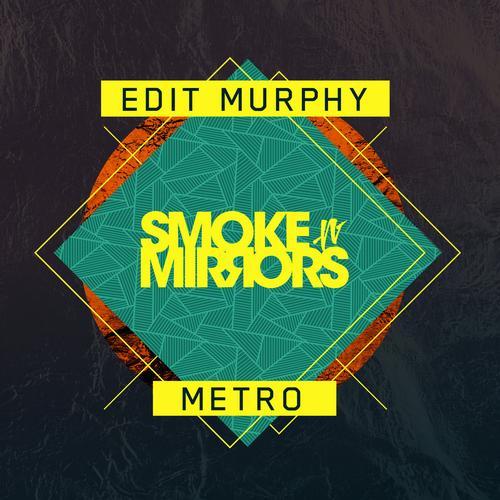 Edit Murphy - Metro (Original Mix) on Revolution Radio