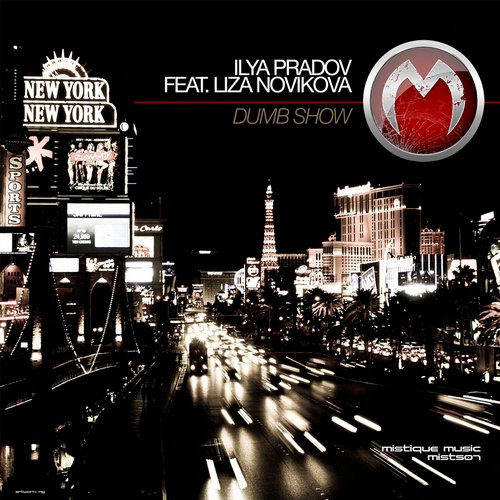 Ilya Pradov Feat. Liza Novikova - Dumb Show (studio Deep Remix) on Revolution Radio