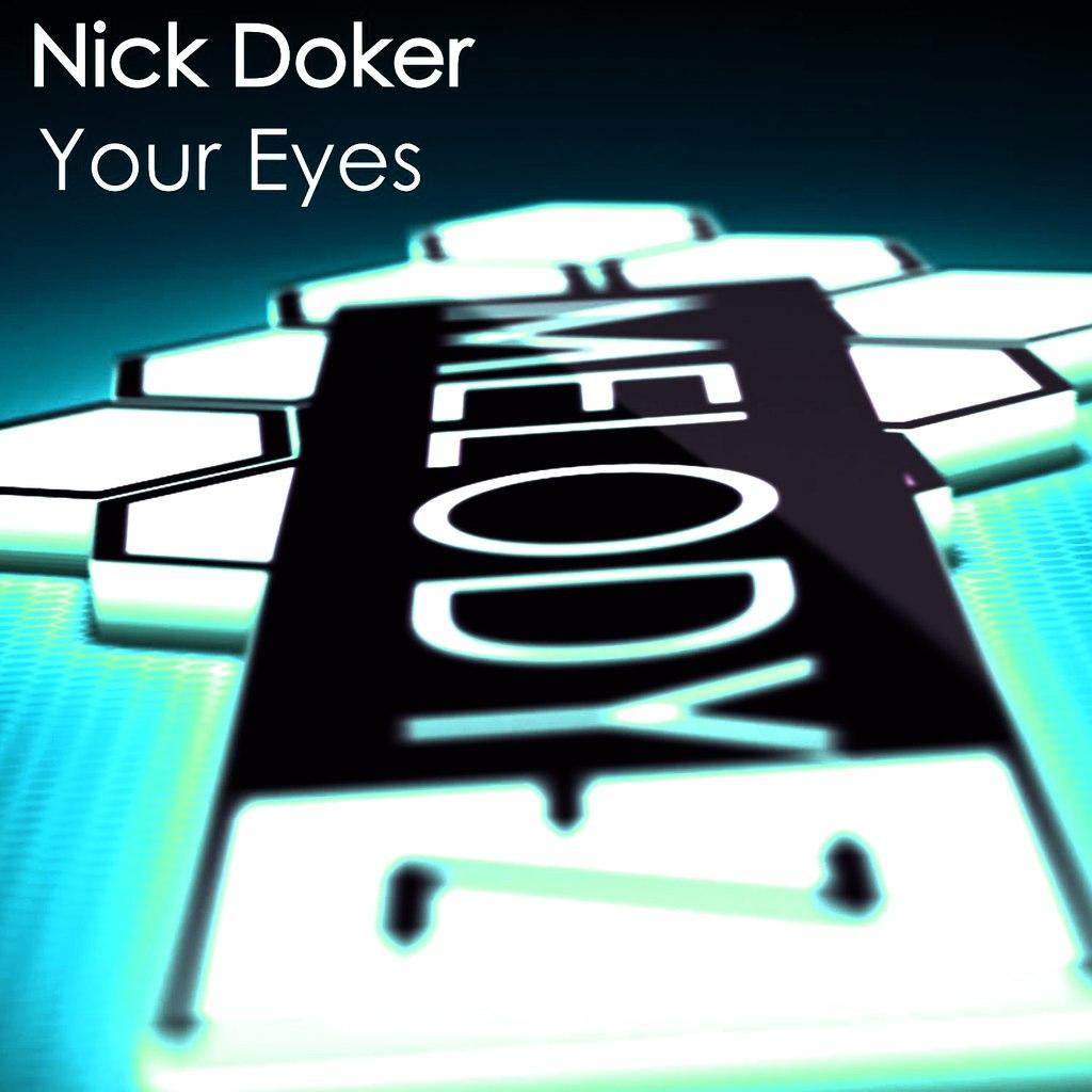 Nick Doker - Your Eyes (original Mix) on Revolution Radio