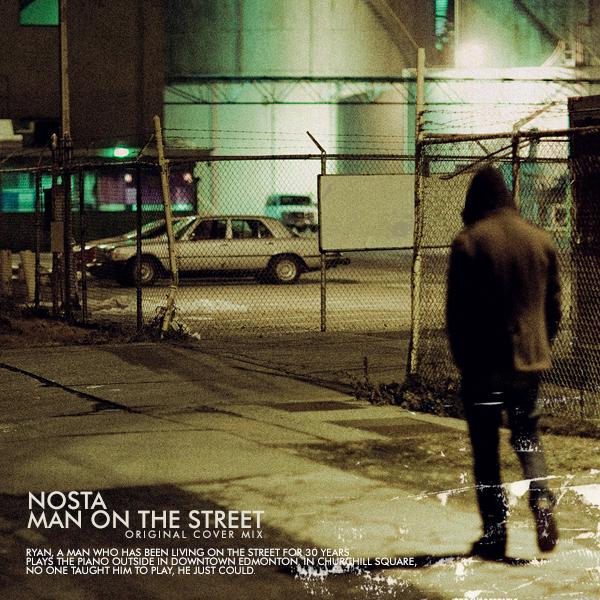 Nosta - Man On The Street (original Cover Mix) on Revolution Radio