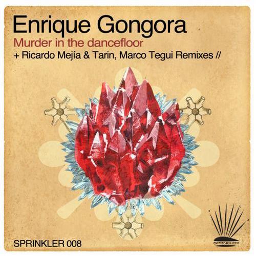 Enrique Gongora – Murder In The Dancefloor (ricardo Mejia And Tarin Remix) on Revolution Radio