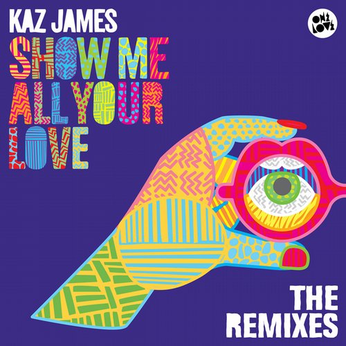 Kaz James - Show Me All Your Love (smooth Remix) on Revolution Radio