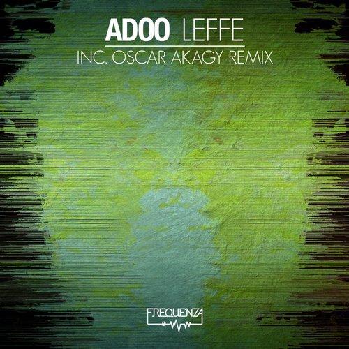 Adoo - Leffe (oscar Akagy Remix) on Revolution Radio