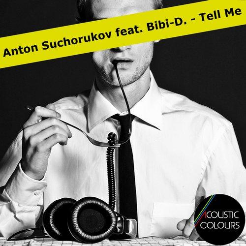 Anton Suchorukov - Tell Me (feat. Bibi-d.) (vocal Mix) on Revolution Radio