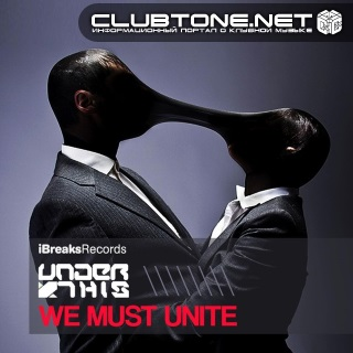 Under This - We Must Unite (original Mix) on Revolution Radio