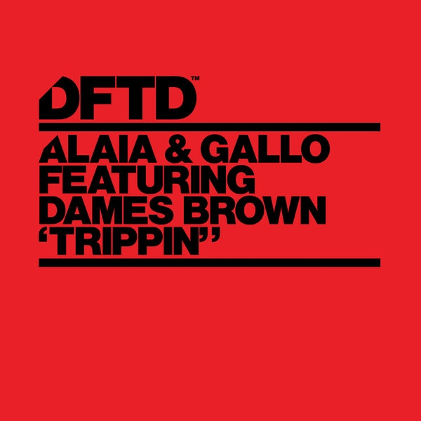 Alaia And Gallo, Dames Brown - Trippin' (p.o.l. Extended Mix) on Revolution Radio