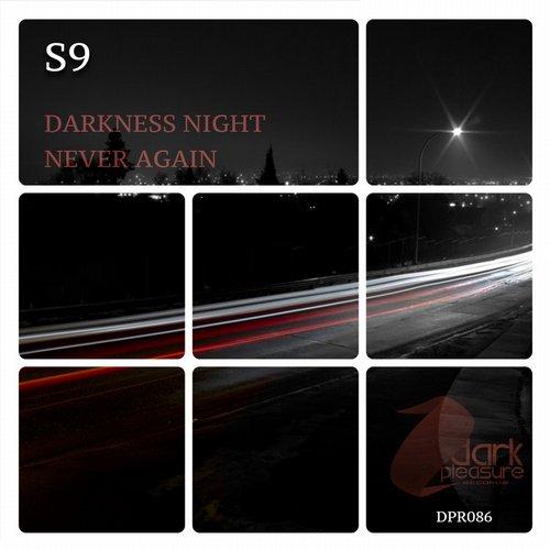 S9 - Darkness Night (original Mix) on Revolution Radio