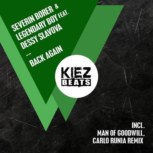 Legendary Boy, Severin Borer, Dessy Slavova - Back Again (carlo Runia Remix) on Revolution Radio