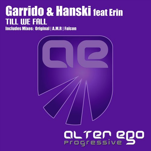 Garrido And Hanski Feat.erin - Till We Fall (a.m.r Remix) on Revolution Radio