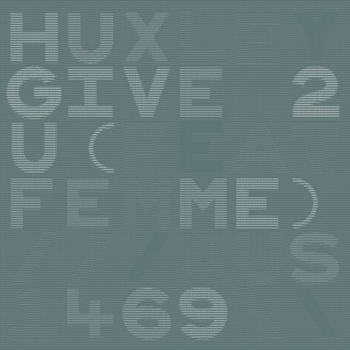 Huxley - Give 2 U Feat. Femme (club Rub) on Revolution Radio