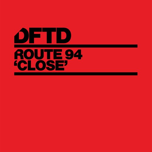 Route 94 - Close (extended Mix) on Revolution Radio