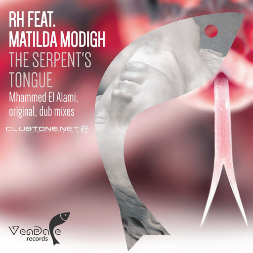 Rh, Matilda Modigh - The Serpent's Tongue (original Mix) on Revolution Radio