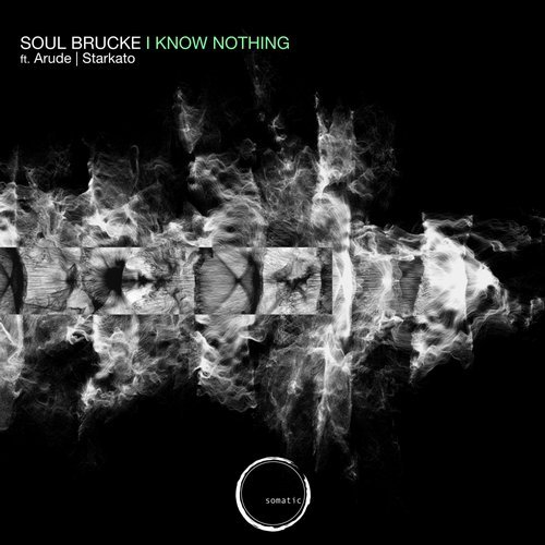 Soul Brucke - I Know Nothing (original Mix) on Revolution Radio