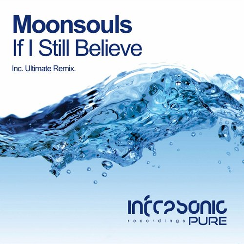 Moonsouls - If I Still Believe (ultimate Remix) on Revolution Radio
