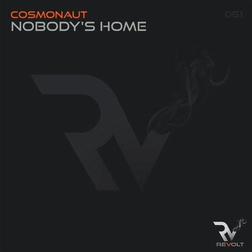 Cosmonaut - Nobody's Home (original Mix) on Revolution Radio