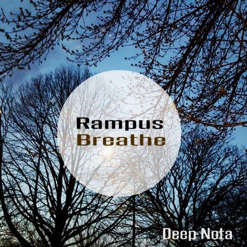 Rampus - Breathe (original Mix) on Revolution Radio