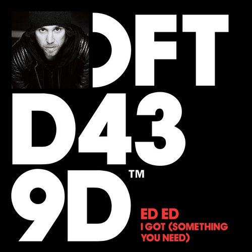 Ed Ed – I Got (something Need) (original Mix) on Revolution Radio