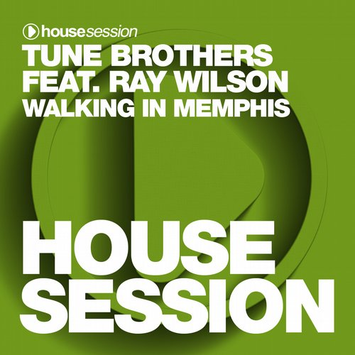 Tune Brothers, Ray Wilson - Walking In Memphis (the Veterans Remix) on Revolution Radio