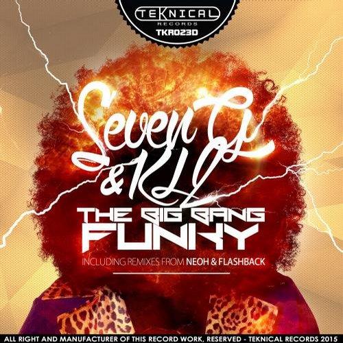Seveng And Kl2 – The Big Bang Funky (neoh Remix) on Revolution Radio