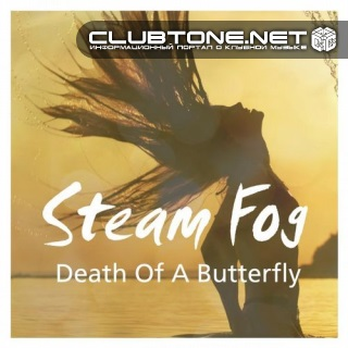 Steam Fog - Death Of A Butterfly (original Mix) on Revolution Radio