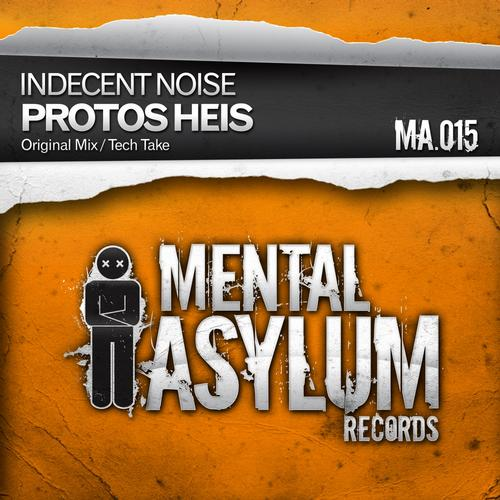 Indecent Noise - Protos Heis (original Mix) on Revolution Radio
