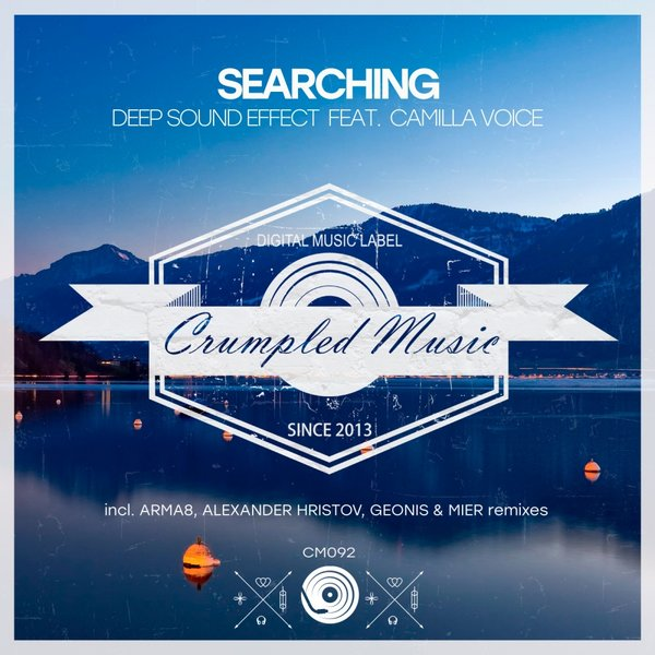 Deep Sound Effect Feat. Camilla Voice - Searching (geonis And Mier Remix) on Revolution Radio