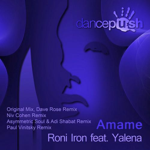 Roni Iron, Yalena - Amame Feat. Yalena (dave Rose Remix) on Revolution Radio