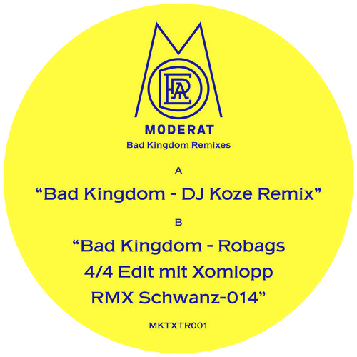 Moderat - Bad Kingdom (robags 4 4 Edit Mit Xomlopp Rmx Schwanz-014) on Revolution Radio