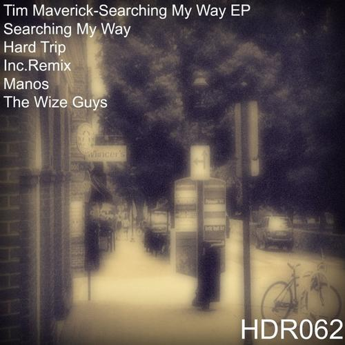 Tim Maverick - Searching My Way (the Wize Guys Remix) on Revolution Radio