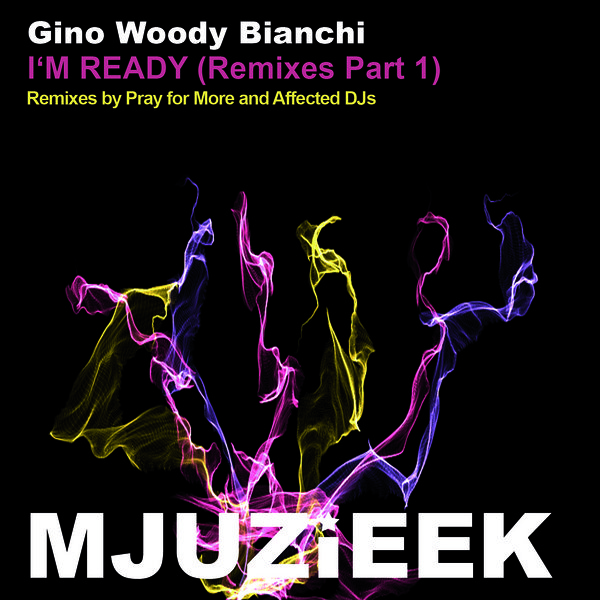 Gino Woody Bianchi - I'm Ready (affected Djs Discoteka Remix) on Revolution Radio