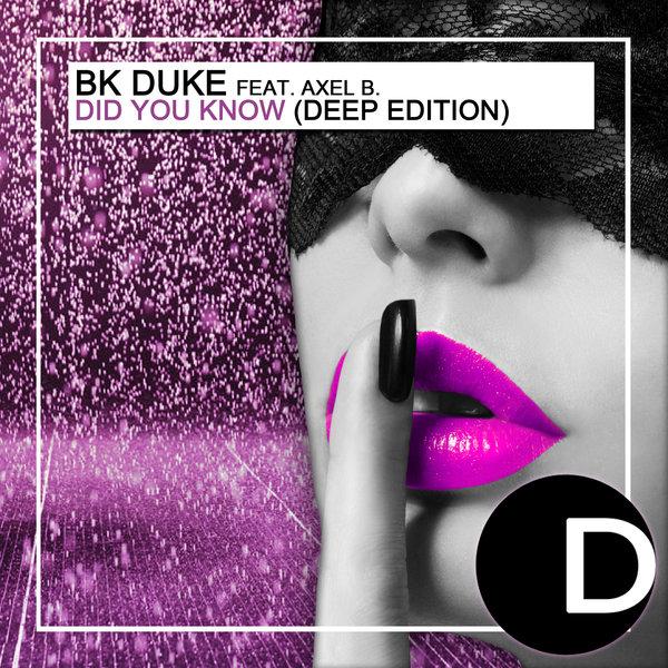 Bk Duke Ft. Axel B. - Did Know (funkemotion Remix) on Revolution Radio