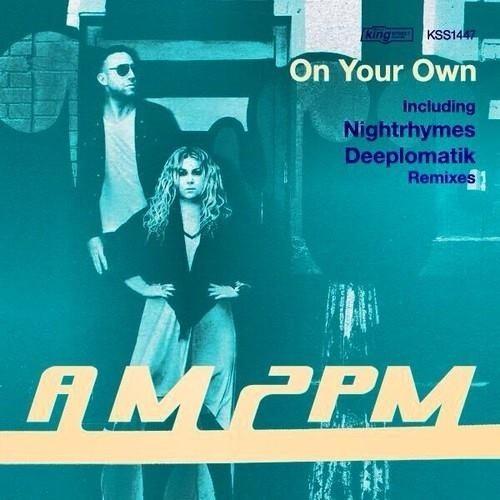 Am2pm - On Your Own (original Mix) on Revolution Radio