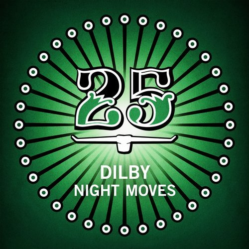 Dilby - Night Moves on Revolution Radio