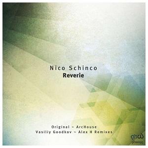 Nico Schinco - Reverie (original Mix) on Revolution Radio