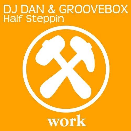 Dj Dan And Groovebox - Half Steppin (original Mix) on Revolution Radio