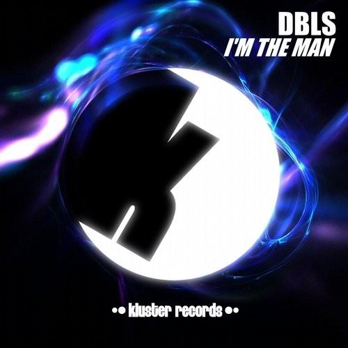 Dbls - I'm The Man (original Mix) on Revolution Radio