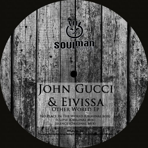 John Gucci And Eivissa - No Place In The World (original Mix) on Revolution Radio