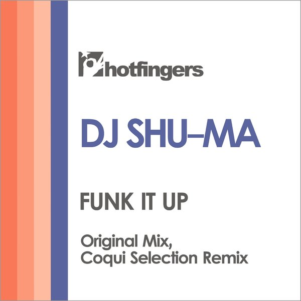 Dj Shu - Ma - Funk It Up (coqui Selection Remix) on Revolution Radio