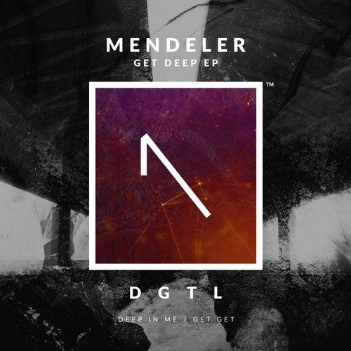 Mendeler - Get Get (original Mix) on Revolution Radio