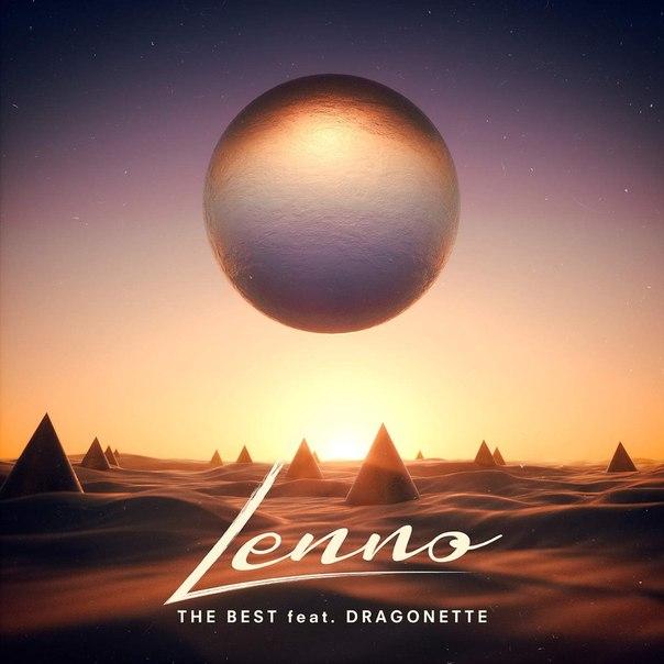 Lenno – The Best (feat. Dragonette) on Revolution Radio