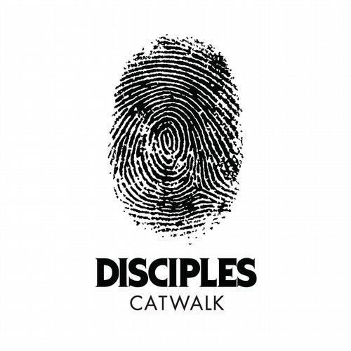 Disciples - Catwalk (original Mix) on Revolution Radio