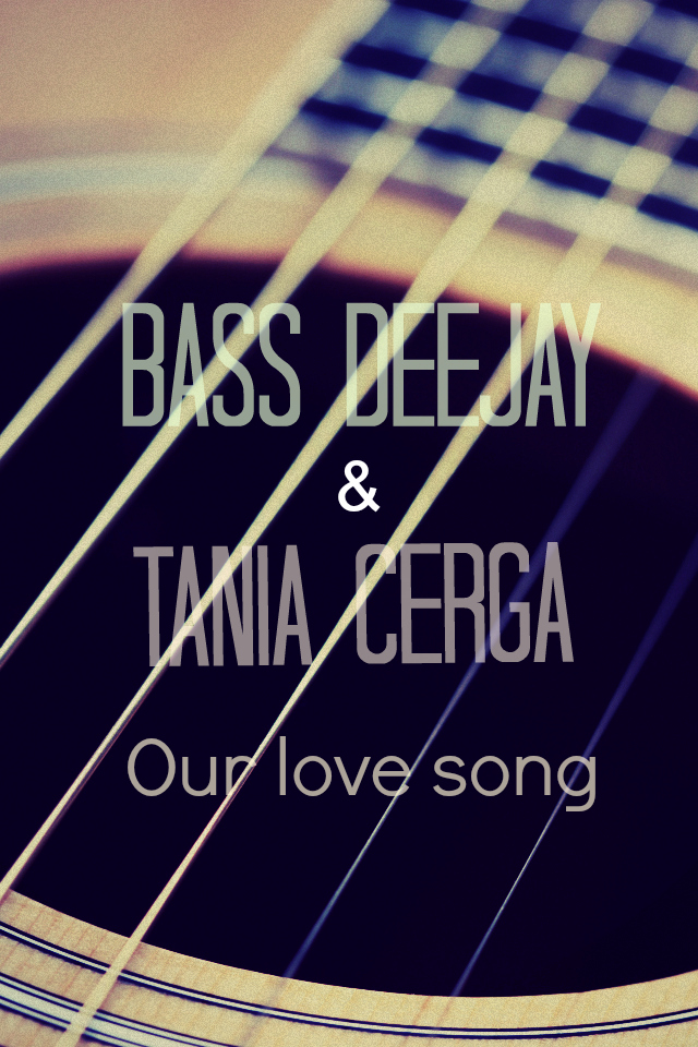 Bass Deejay And Tania Cerga - Our Love Song (extended Mix) on Revolution Radio