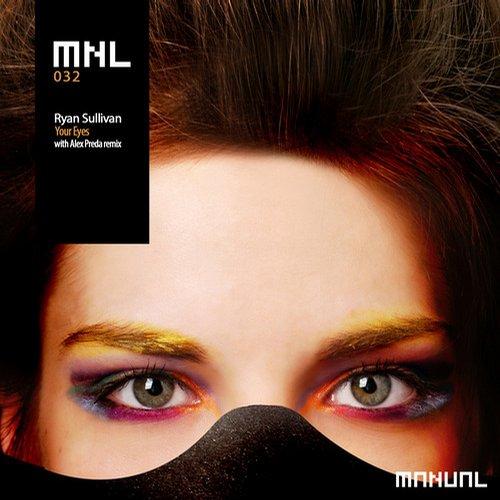 Ryan Sullivan - Your Eyes (alex Preda Remix) on Revolution Radio