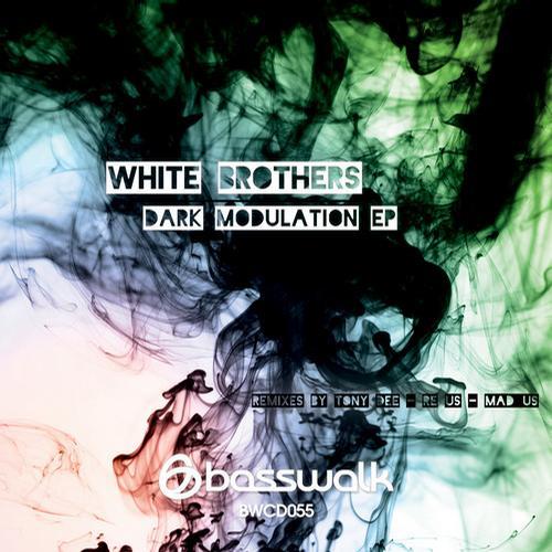 White Brothers - Dark Modulation (original Mix) on Revolution Radio