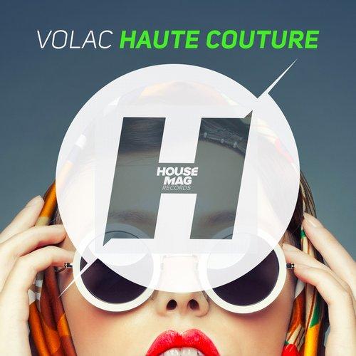 Volac - Haute Couture (original Mix) on Revolution Radio