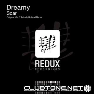 Dreamy – Scar (artra And Holland Remix) on Revolution Radio
