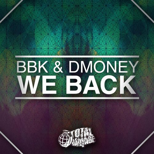 Bbk, Dmoney - We Back (original Mix) on Revolution Radio