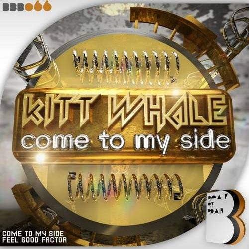 Kitt Whale - Come To My Side (original Mix) on Revolution Radio