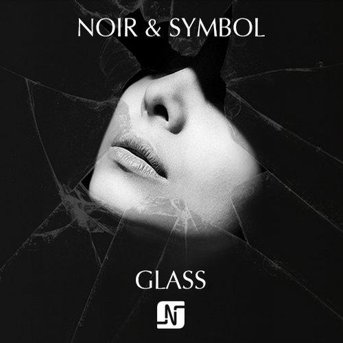 Noir, Symbol - Glass (broken Glass Techno Dub) on Revolution Radio