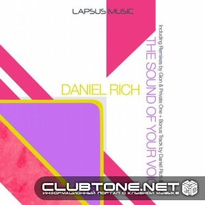 Daniel Rich - The Sound Of Your Voice Ft. Bouganville (gion Remix) on Revolution Radio